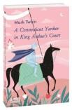 Янкі з Коннектикуту при дворі короля Артура. Мова видання: англійська