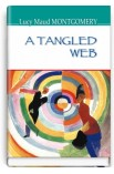 A Tangled Web = Заплутане павутиння