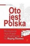 Oto jest Polska. Матеріали підготовки до співбесіди на Карту Поляка