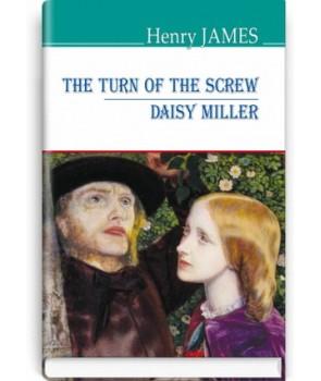 The Turn of the Screw; Daisy Miller = Закрут гвинта