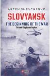 Slovyansk.The Begining of the War (Слов'янськ. Початок війни)