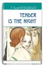 Tender Is the Night = Дише ніжністю ніч
