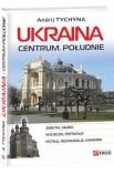 Ukraina. Centrum. Poludnie
